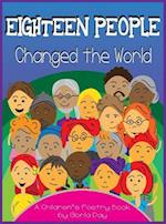 Eighteen People Changed the World