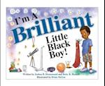 I'm a Brilliant Little Black Boy! (The Bboy Collection the Im a Boy Collection)
