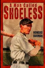 A Man Called Shoeless