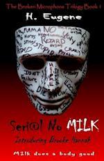 Seri@l No Milk