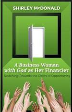 A Business Woman with God as Her Financier