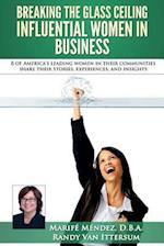 Breaking the Glass Ceiling - Influential Women in Business