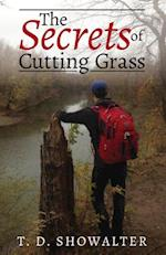 The Secrets of Cutting Grass