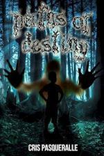 Paths of Destiny (the Destiny Trilogy Series) af Cris Pasqueralle