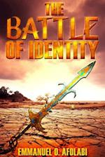 The Battle of Identity af Emmanuel O. Afolabi