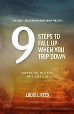 9 Steps to Fall Up When You Trip Down