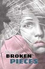 Broken Pieces af Martha Perez