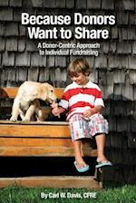 Because Donors Want to Share