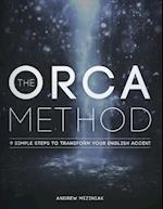 The Orca Method (TM)