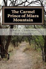 The Carmel Prince of Miara Mountain