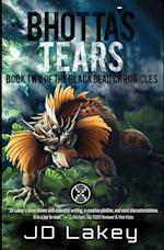 Bhotta's Tears: Book Two of the Black Bead Chronicles af J D Lakey