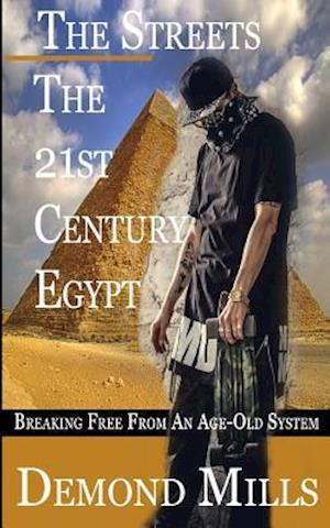 The Streets - The 21st Century Egypt