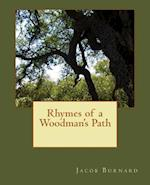 Rhymes of a Woodman's Path