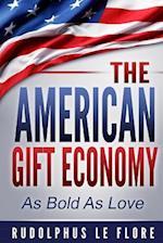 The American Gift Economy