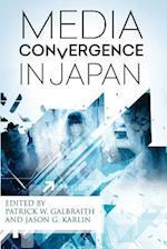 Media Convergence in Japan af Various