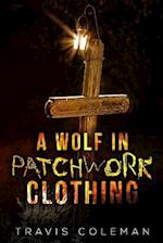 A Wolf in Patchwork Clothing