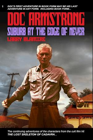 Bog, hæftet Doc Armstrong: Suburb at the Edge of Never af Larry Blamire