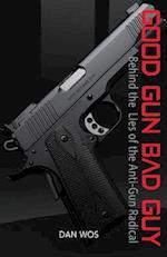 Good Gun Bad Guy