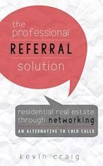The Professional Referral Solution af Kevin Craig