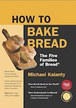 How to Bake Bread af Michael Kalanty
