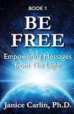 Be Free af Janice Carlin