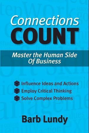 Bog, hæftet Connections Count : Master the Human Side of Business af Barb Lundy
