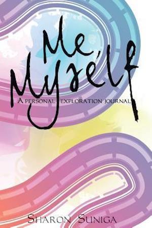 Bog, paperback Me, Myself af Sharon Suniga