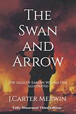 The Swan and Arrow af J. Carter Merwin