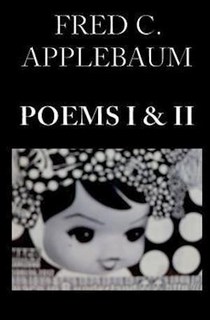 Bog, paperback Poems I and II af Fred C. Applebaum