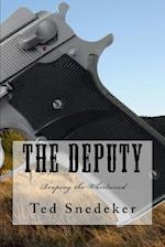 The Deputy af Ted Snedecker, Ted Snedeker