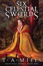 Six Celestial Swords af T. a. Miles