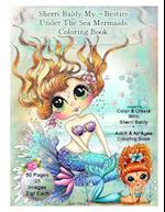Sherri Baldy My-Besties Under the Sea Mermaids Coloring Book for Adults and All Ages