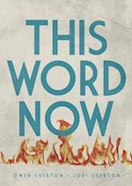 This Word Now af Owen Egerton, Jodi Egerton