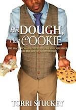 His Dough, Her Cookie