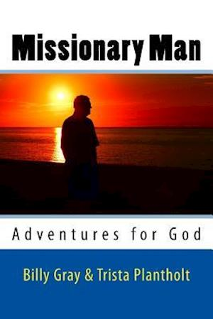 Bog, paperback Missionary Man af Trista Plantholt, Billy Gray