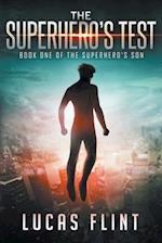 The Superhero's Test af Lucas Flint