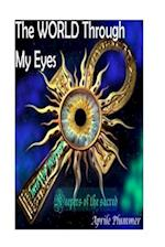 The World Through My Eyes - Keepers of the Sacred (Mirror)