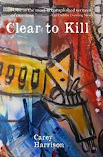 Clear to Kill