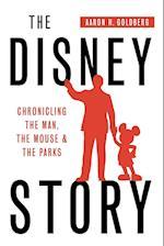 The Disney Story af Aaron Goldberg