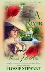 A River of Secrets, Summer of the Rose af Flossie Stewart