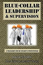 Blue-Collar Leadership & Supervision