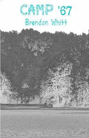 Bog, paperback Camp '67 af Brendan Whitt
