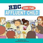 ABC for the Affluent Child