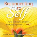 Reconnecting to Self