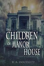 The Children of Manor House
