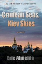 Crimean Seas, Kiev Skies