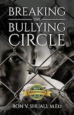 Breaking the Bullying Circle