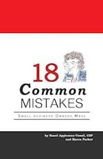 18 Common Mistakes Small Business Owners Make