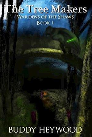 Bog, paperback The Tree Makers af Buddy Heywood
