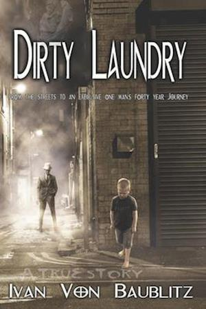 Bog, paperback Dirty Laundry - A True Story af Ivan Von Baublitz